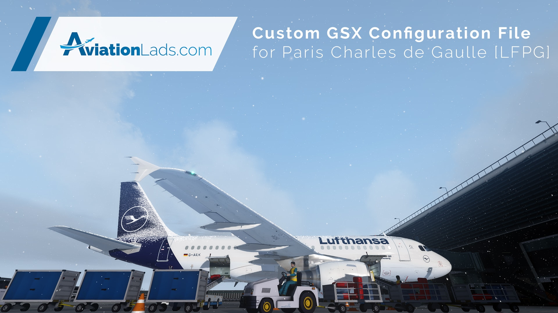 GSX Config File - Paris CDG [LFPG] - #AvLads com