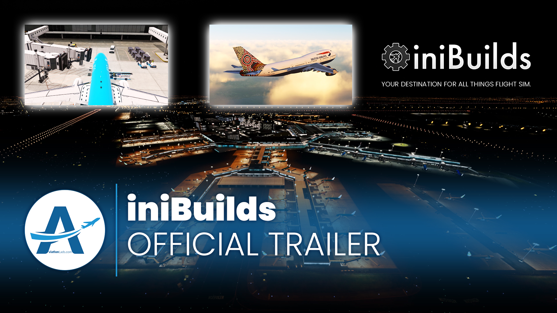 [TRAILER] iniBuilds – All Things Flight Sim!