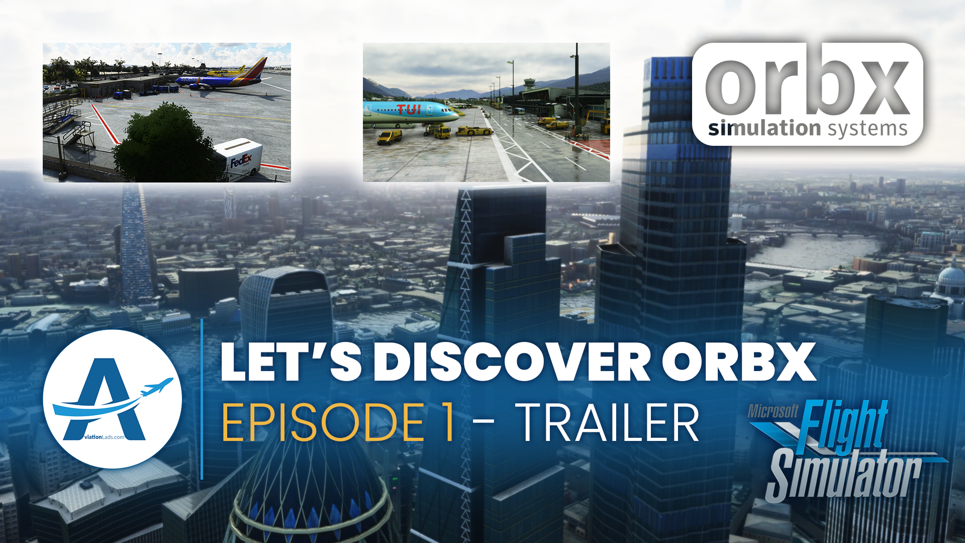 [TRAILER] Let's discover Orbx | Ep.1