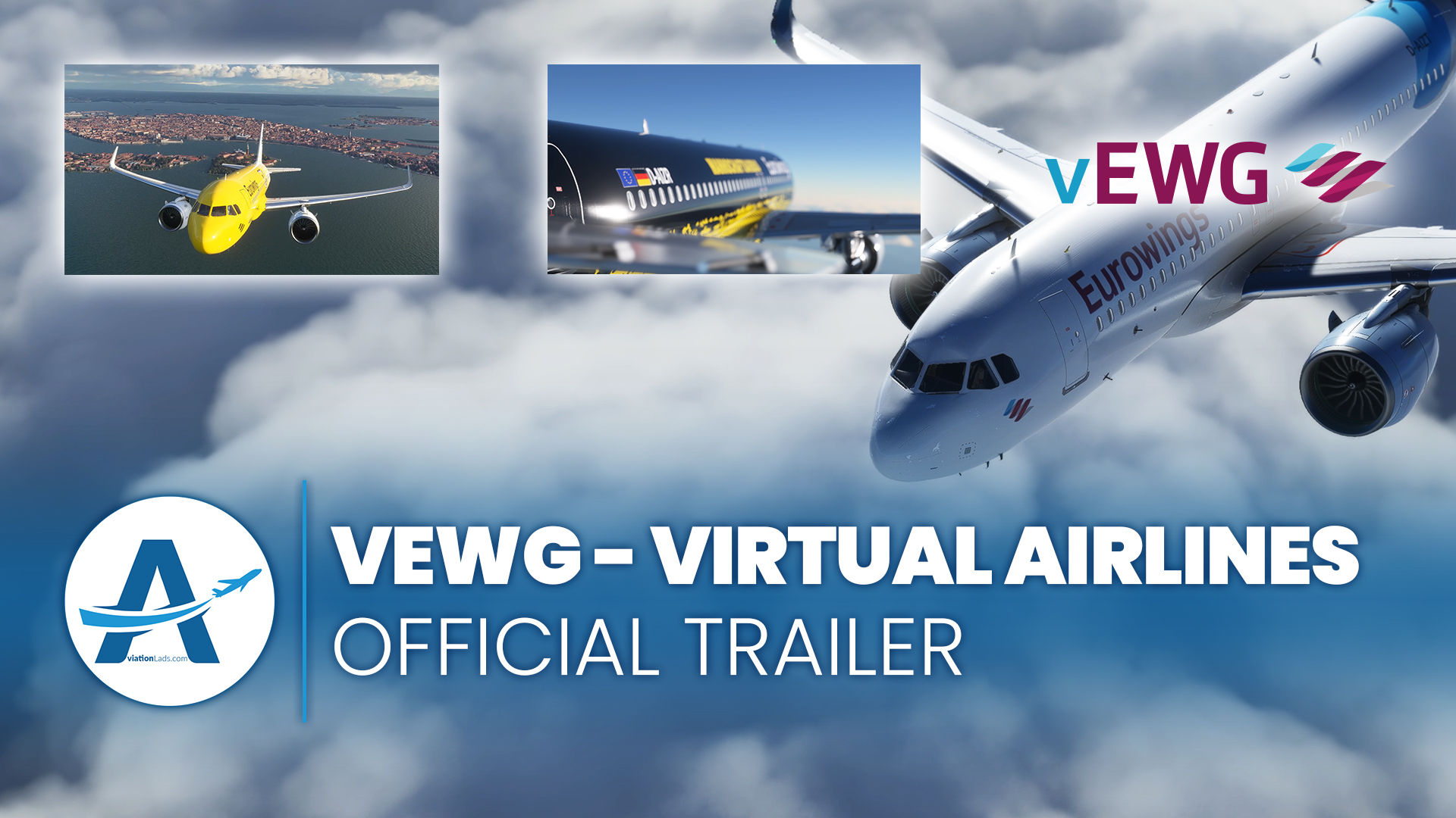 [TRAILER] vEWG Virtual Airlines