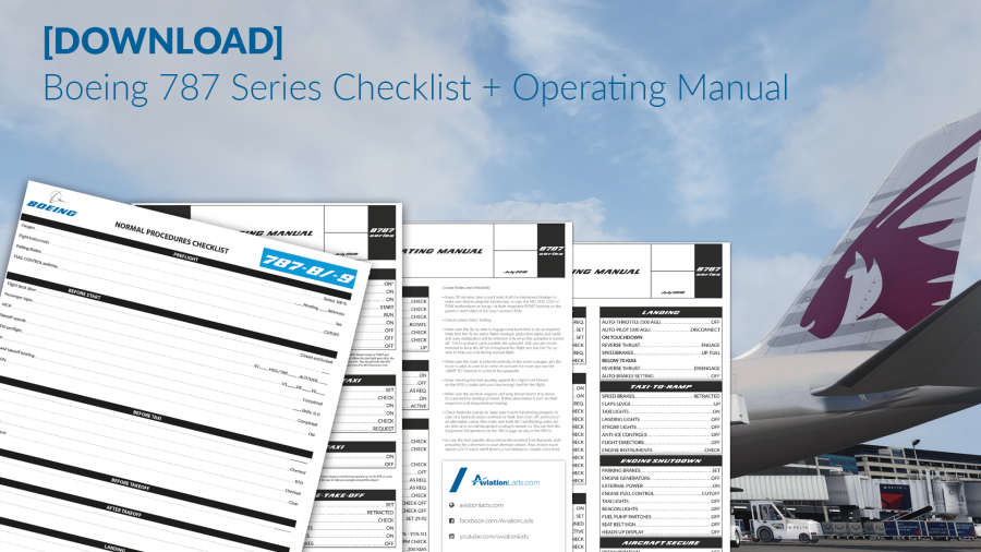 [DOWNLOAD] Boeing 787 Series Checklist + Operating Manual